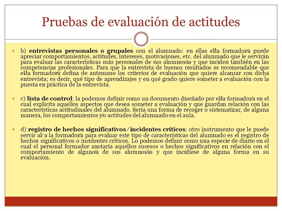 Pruebas de evaluación de actitudes