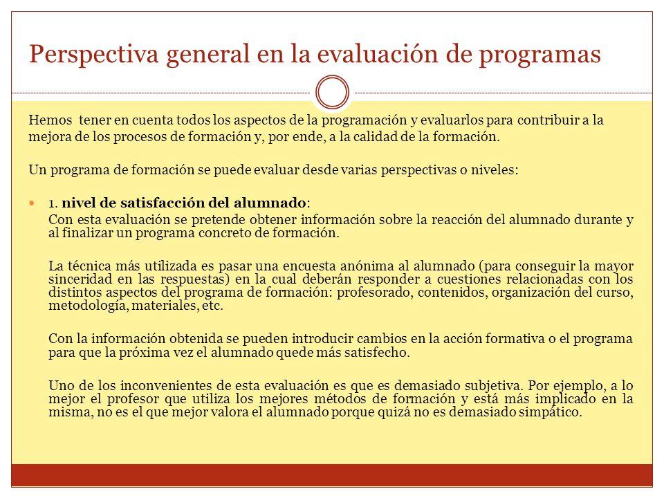 Perspectiva general en la evaluación de programas