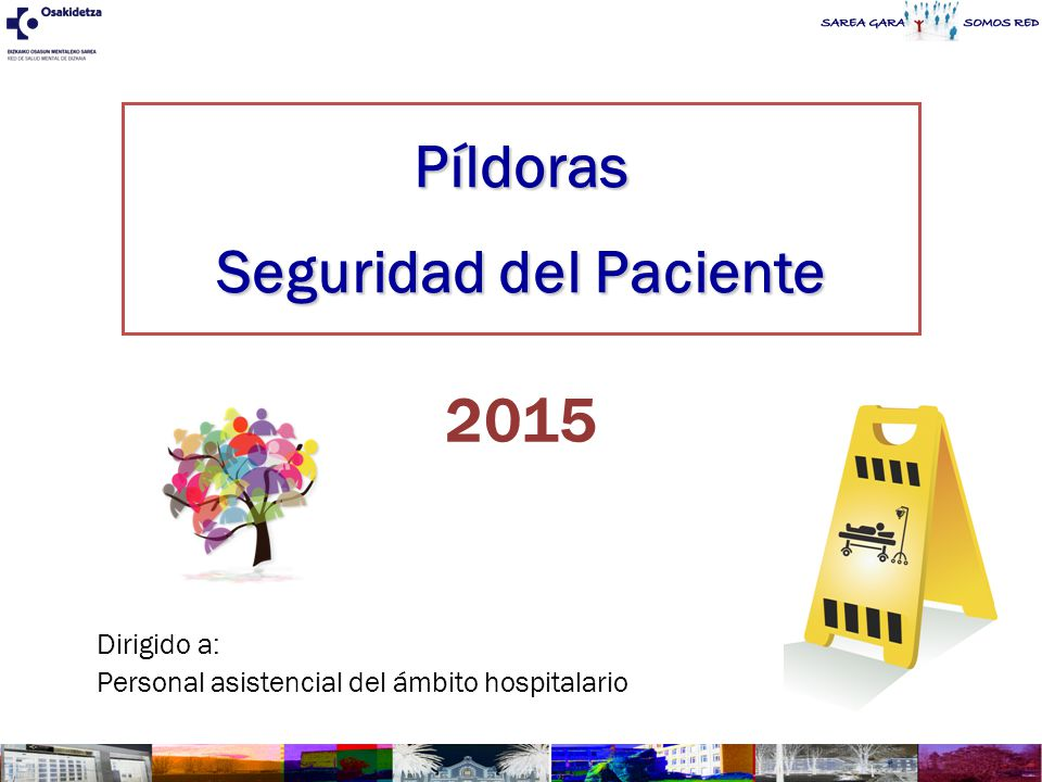 Píldoras Seguridad del Paciente