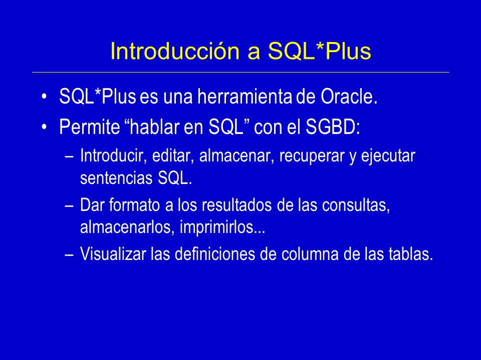 Introducción a SQL*Plus