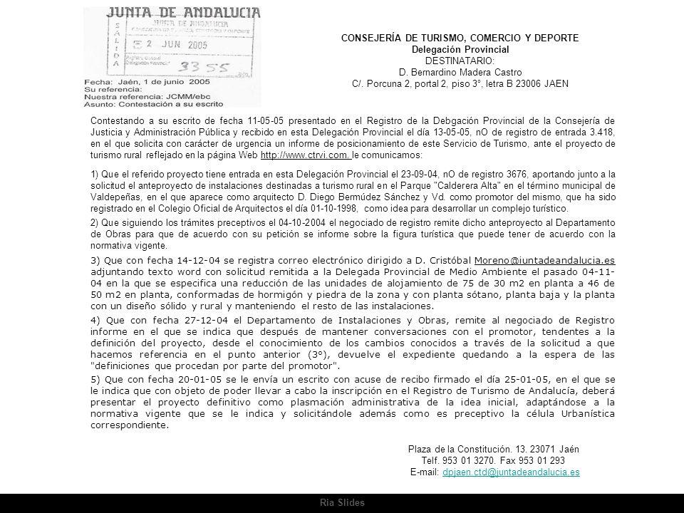 CONSEJERÍA DE TURISMO, COMERCIO Y DEPORTE Delegación Provincial