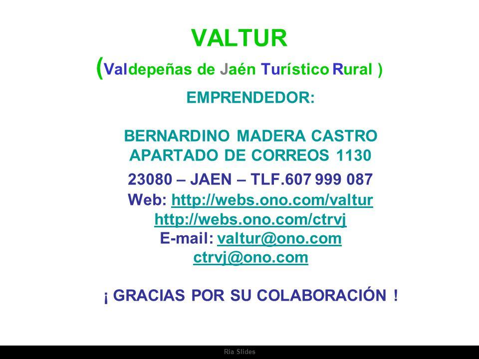 VALTUR (Valdepeñas de Jaén Turístico Rural )