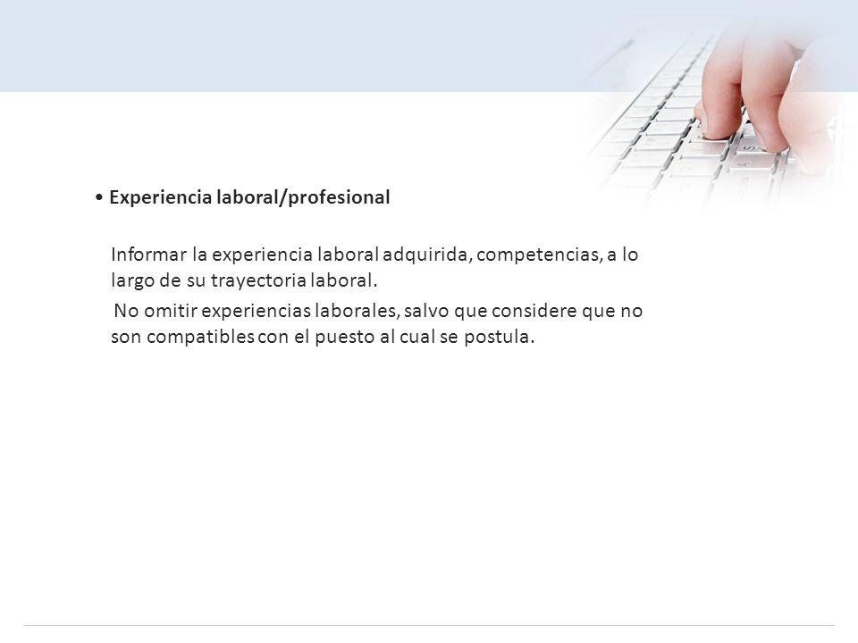 • Experiencia laboral/profesional