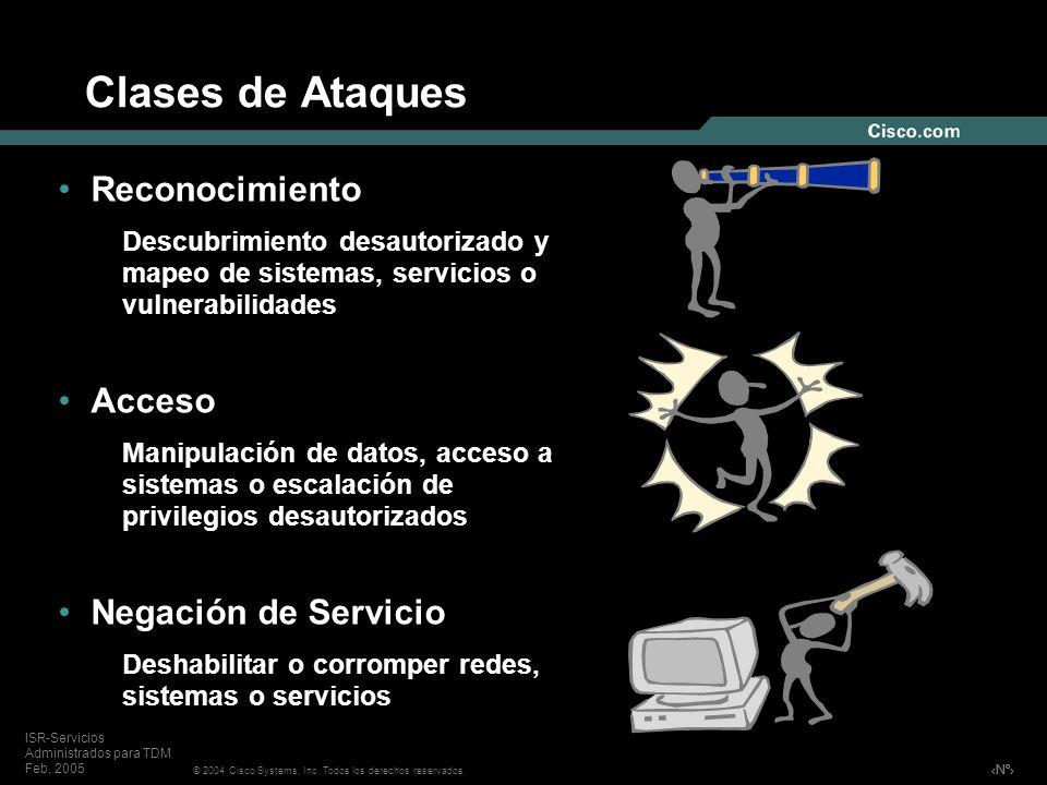 Clases de Ataques Reconocimiento Acceso Negación de Servicio