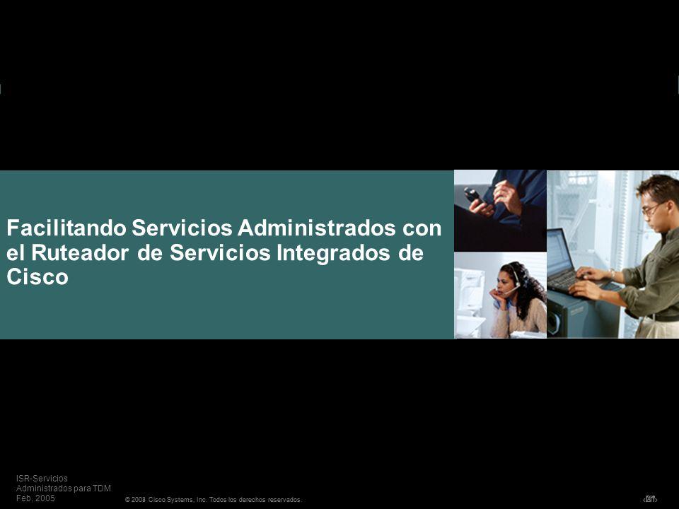 Facilitando Servicios Administrados con el Ruteador de Servicios Integrados de Cisco