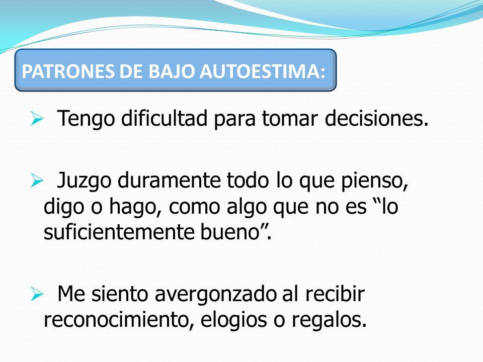 PATRONES DE BAJO AUTOESTIMA: