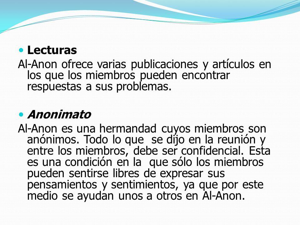 LecturasAl-Anon ofrece varias publicaciones y artículos en los que los miembros pueden encontrar respuestas a sus problemas.