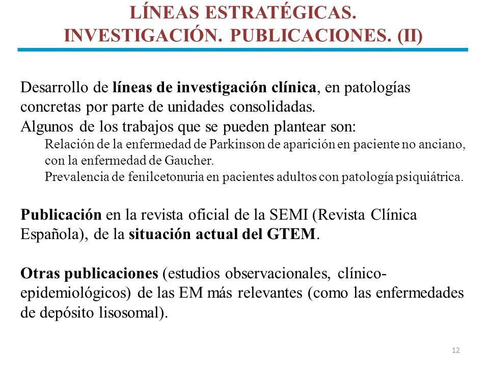 LÍNEAS ESTRATÉGICAS. INVESTIGACIÓN. PUBLICACIONES. (II)