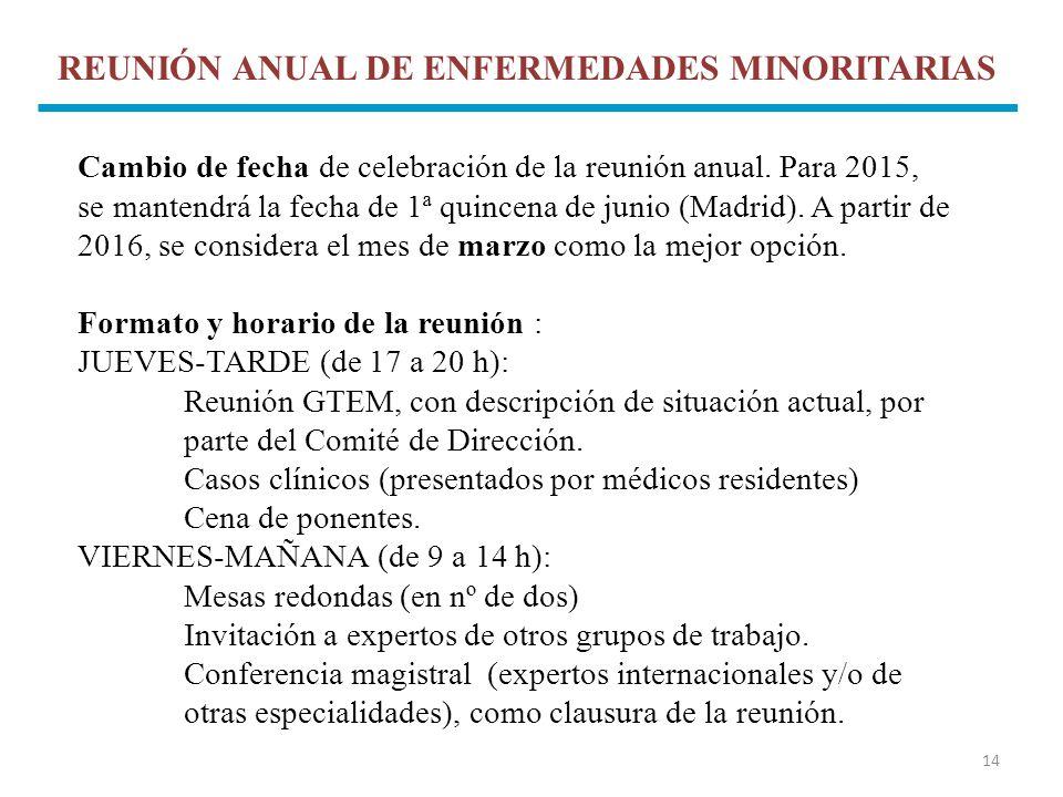 REUNIÓN ANUAL DE ENFERMEDADES MINORITARIAS
