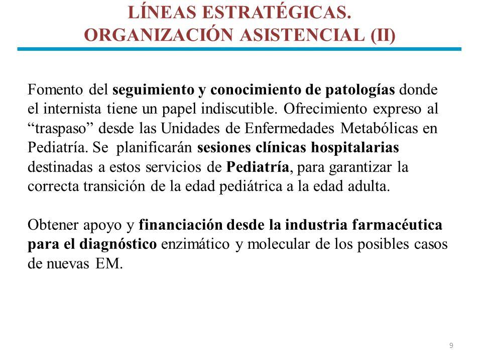 LÍNEAS ESTRATÉGICAS. ORGANIZACIÓN ASISTENCIAL (II)