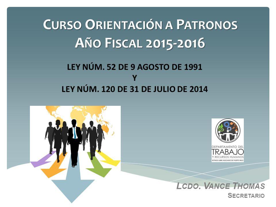 Curso Orientación a Patronos Año Fiscal 2015-2016