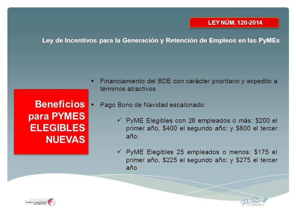 Beneficios para PYMES ELEGIBLES NUEVAS