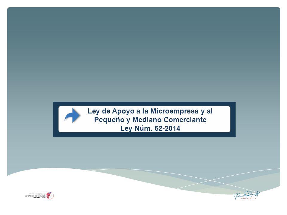 Ley de Apoyo a la Microempresa y al Pequeño y Mediano Comerciante
