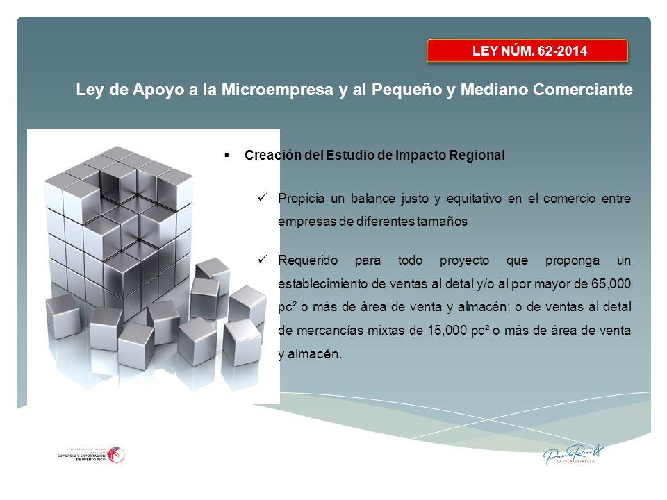 LEY NÚM. 62-2014 Creación del Estudio de Impacto Regional.