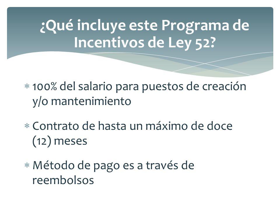 ¿Qué incluye este Programa de Incentivos de Ley 52