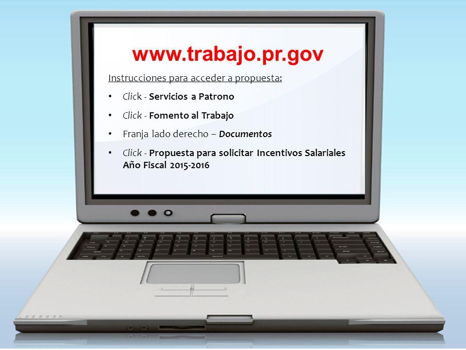 www.trabajo.pr.gov Instrucciones para acceder a propuesta: