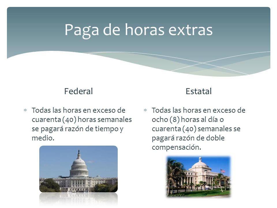Paga de horas extras Federal Estatal