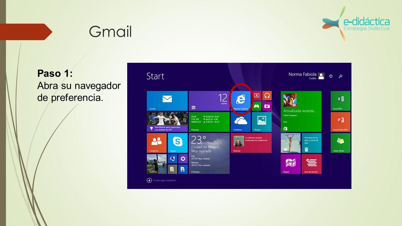 Gmail Paso 1: Abra su navegador de preferencia.
