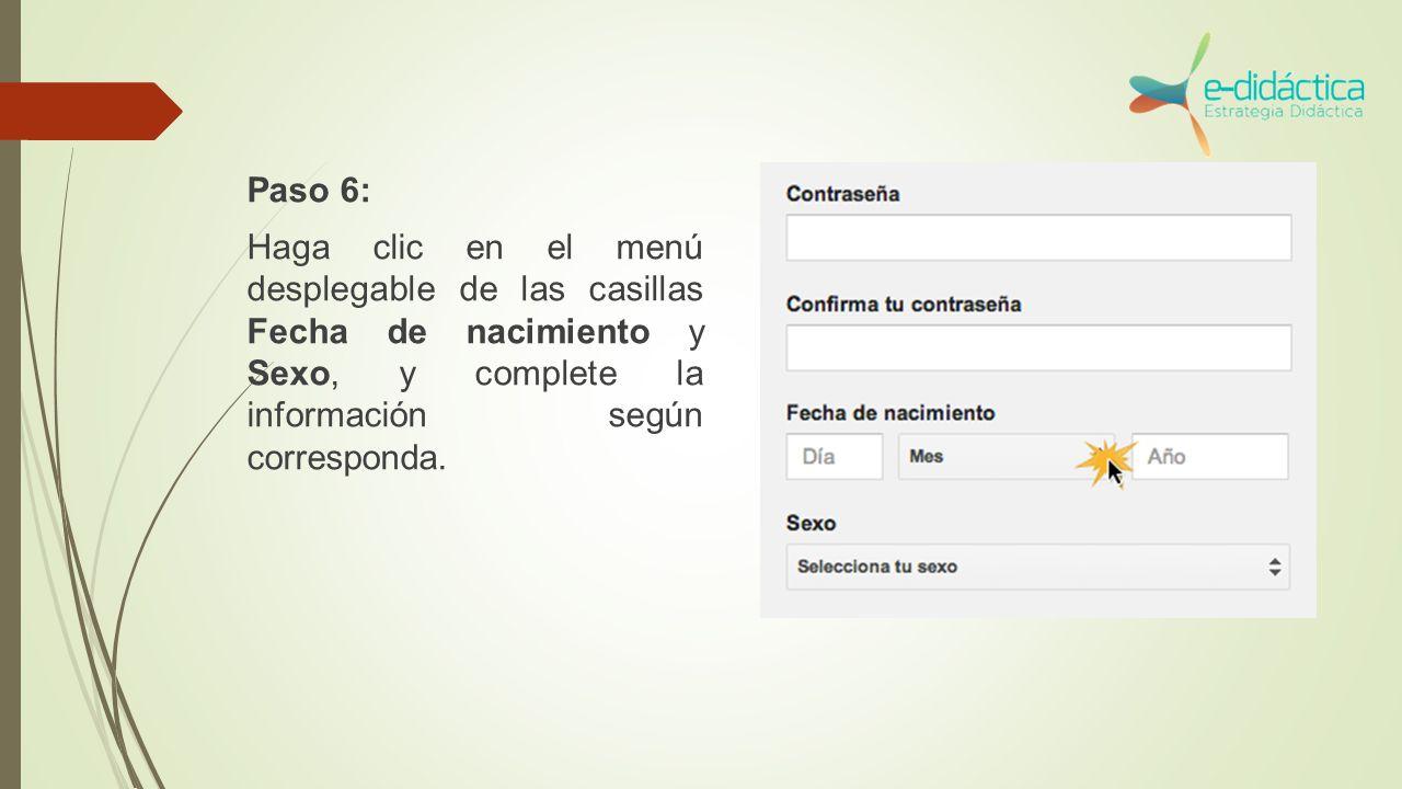 Paso 6: Haga clic en el menú desplegable de las casillas Fecha de nacimiento y Sexo, y complete la información según corresponda.