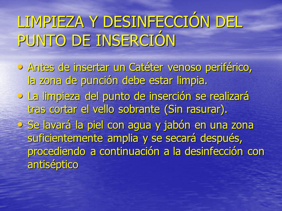 LIMPIEZA Y DESINFECCIÓN DEL PUNTO DE INSERCIÓN