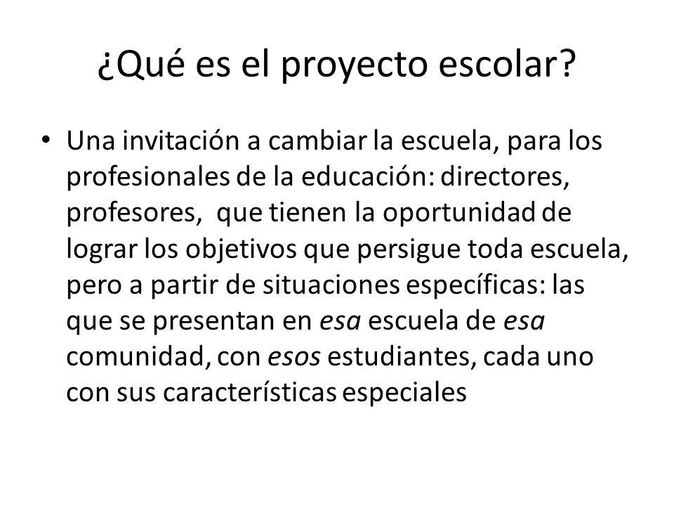¿Qué es el proyecto escolar