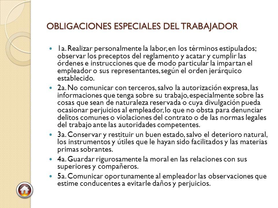 OBLIGACIONES ESPECIALES DEL TRABAJADOR