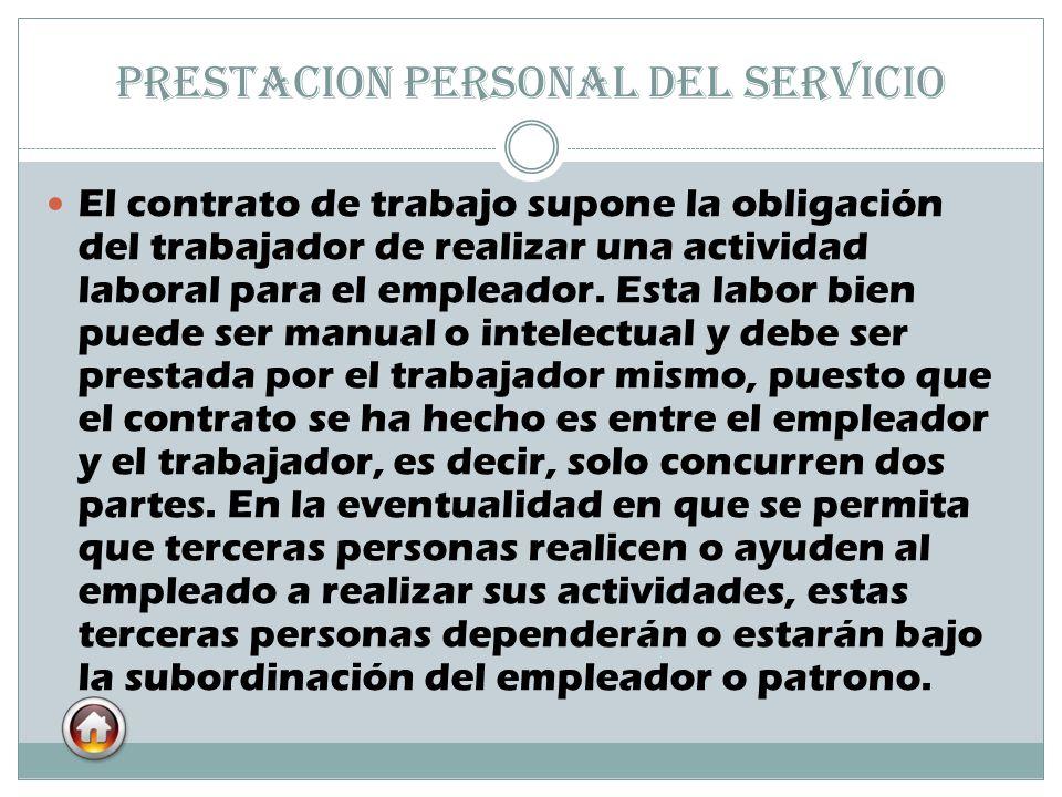 PRESTACION PERSONAL DEL SERVICIO