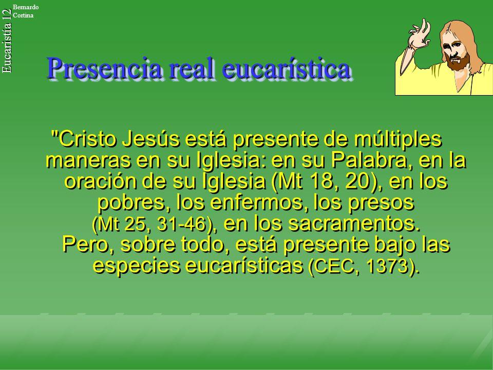 Presencia real eucarística
