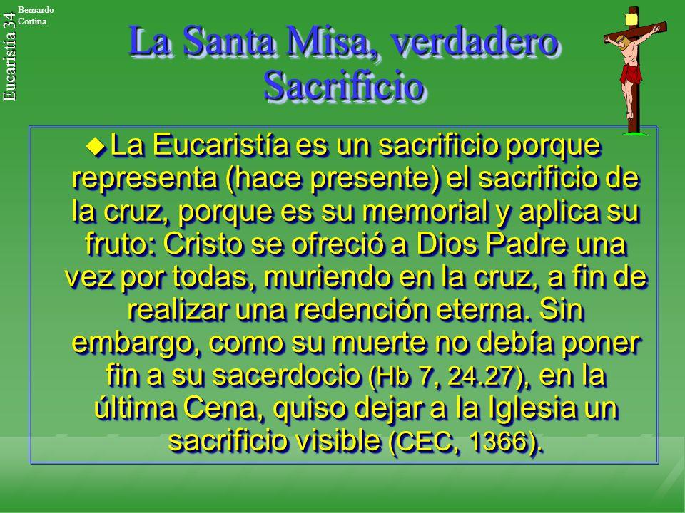 La Santa Misa, verdadero Sacrificio