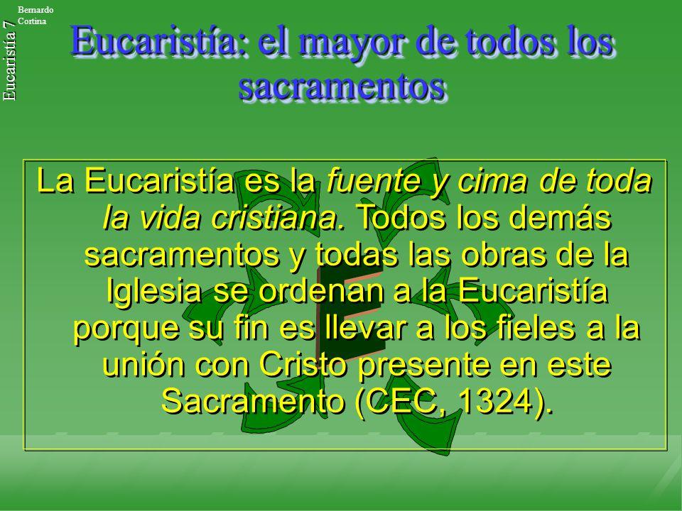 Eucaristía: el mayor de todos los sacramentos
