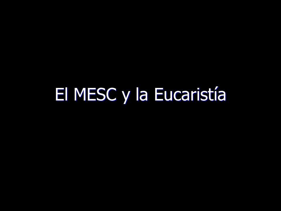 El MESC y la Eucaristía