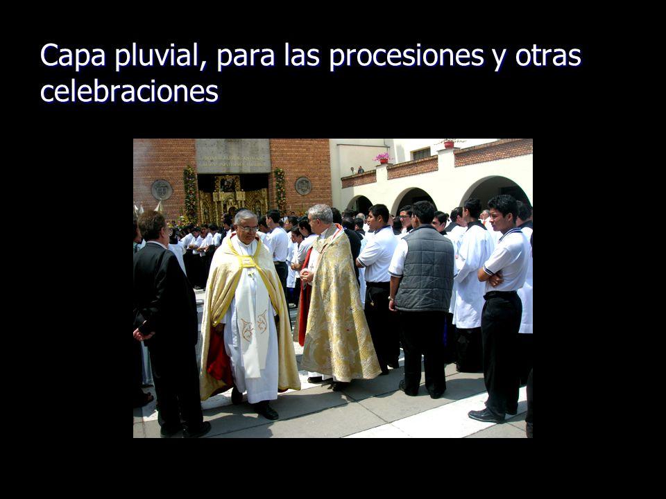 Capa pluvial, para las procesiones y otras celebraciones