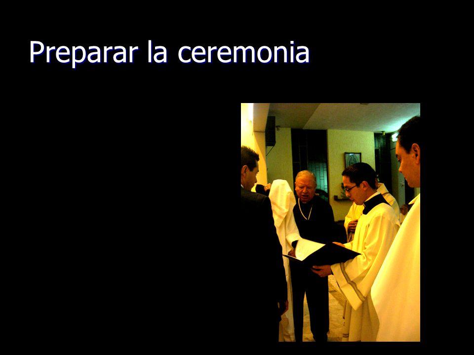 Preparar la ceremonia