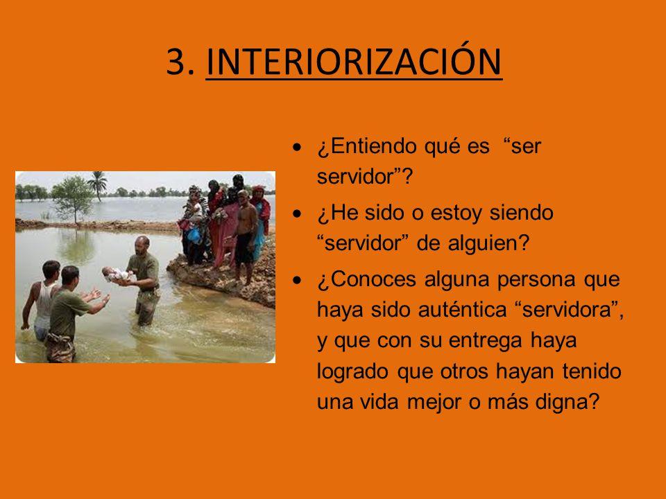 3. INTERIORIZACIÓN ¿Entiendo qué es ser servidor