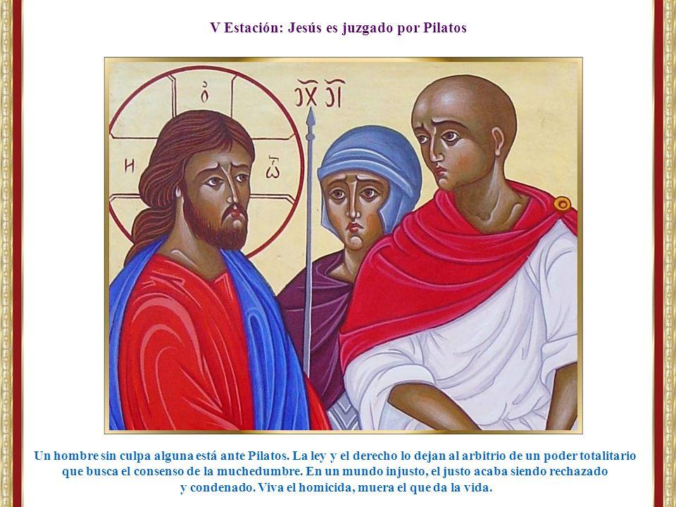 V Estación: Jesús es juzgado por Pilatos