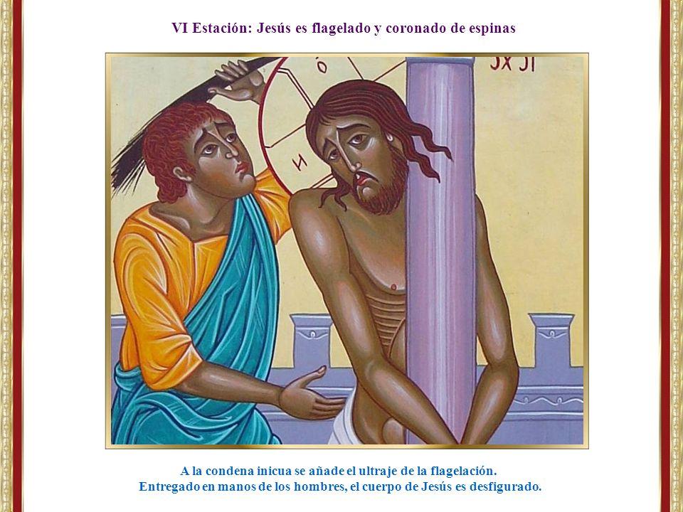VI Estación: Jesús es flagelado y coronado de espinas
