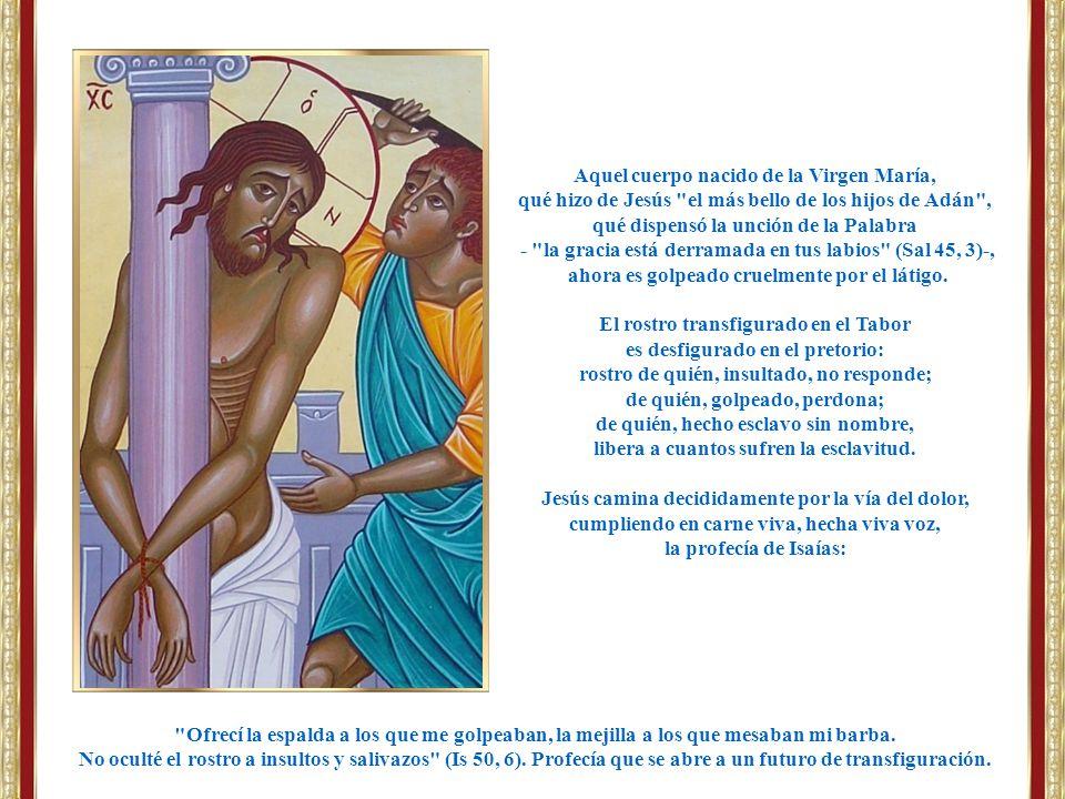Aquel cuerpo nacido de la Virgen María,