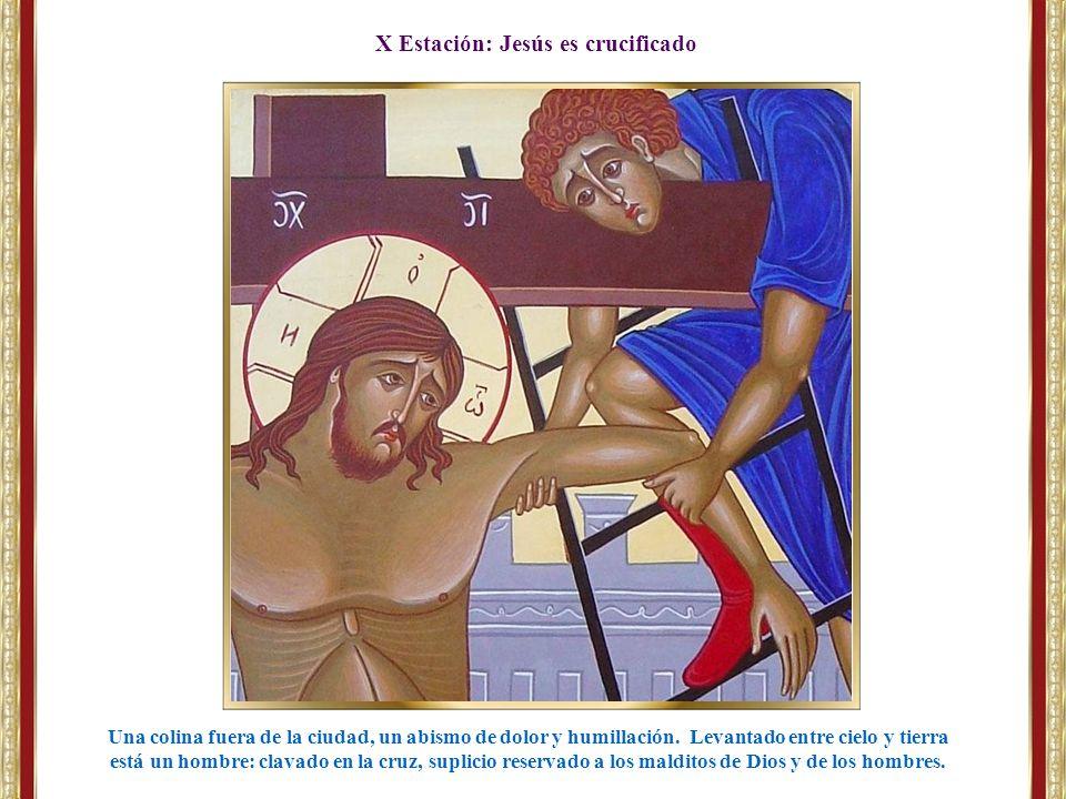 X Estación: Jesús es crucificado