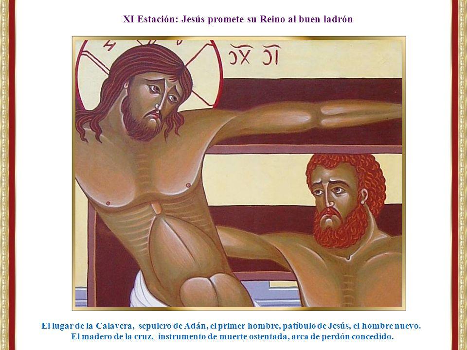 XI Estación: Jesús promete su Reino al buen ladrón