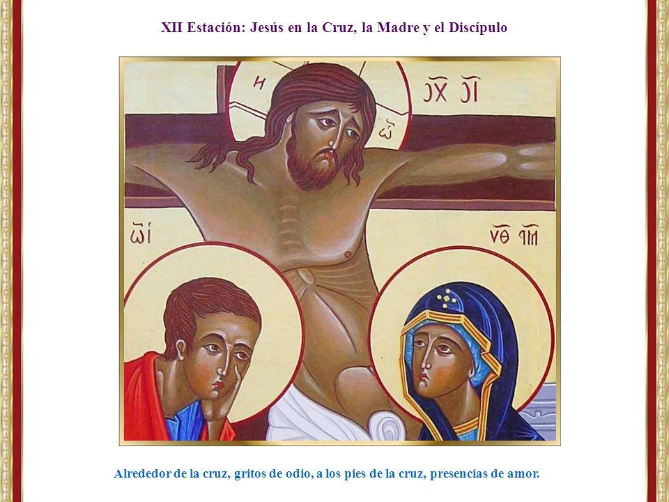 XII Estación: Jesús en la Cruz, la Madre y el Discípulo