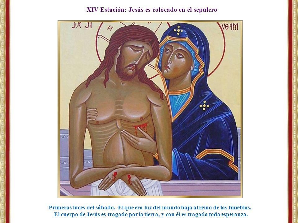 XIV Estación: Jesús es colocado en el sepulcro