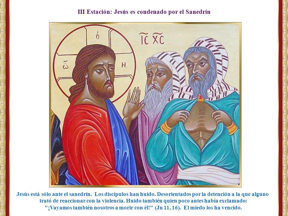III Estación: Jesús es condenado por el Sanedrín