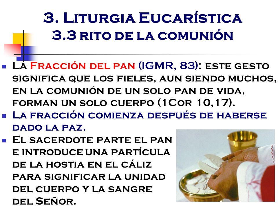 3. Liturgia Eucarística 3.3 rito de la comunión