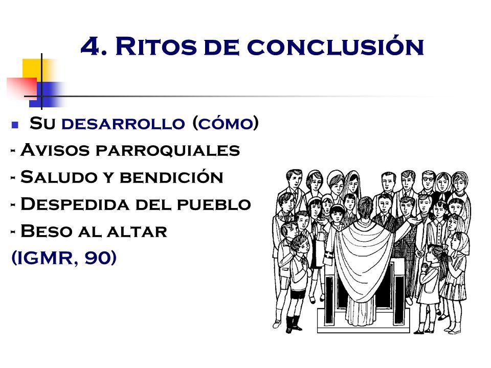 4. Ritos de conclusión Su desarrollo (cómo) - Avisos parroquiales