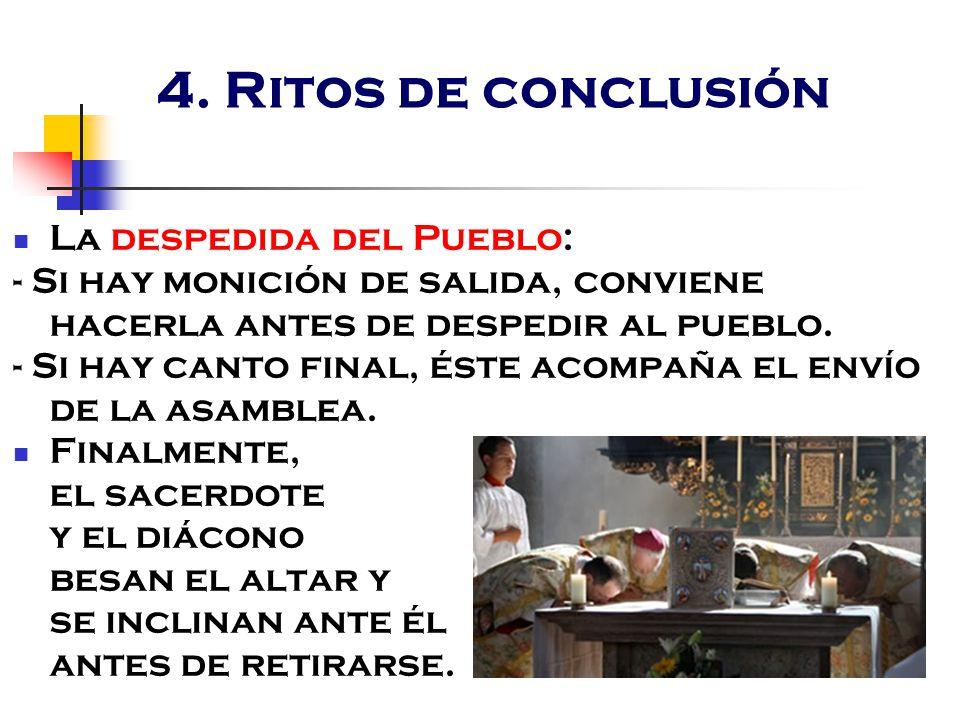 4. Ritos de conclusión La despedida del Pueblo: