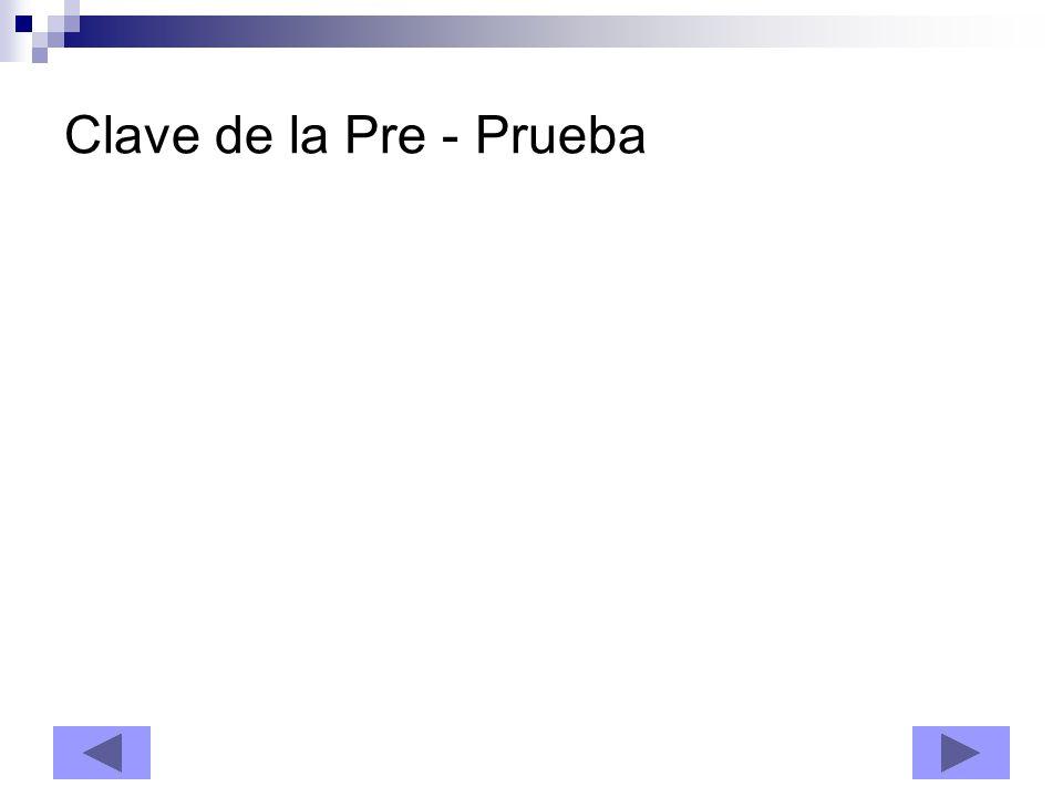 Clave de la Pre - Prueba