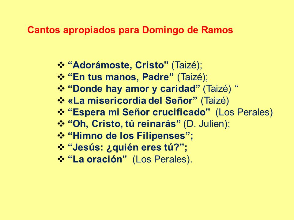 Cantos apropiados para Domingo de Ramos