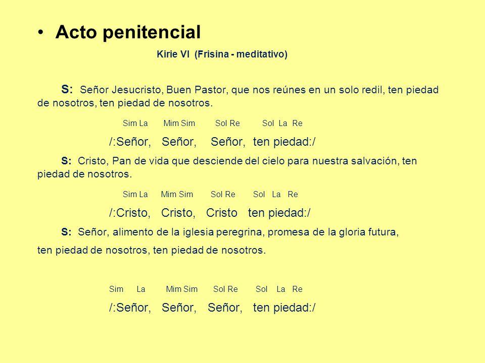 Acto penitencial Kirie VI (Frisina - meditativo)