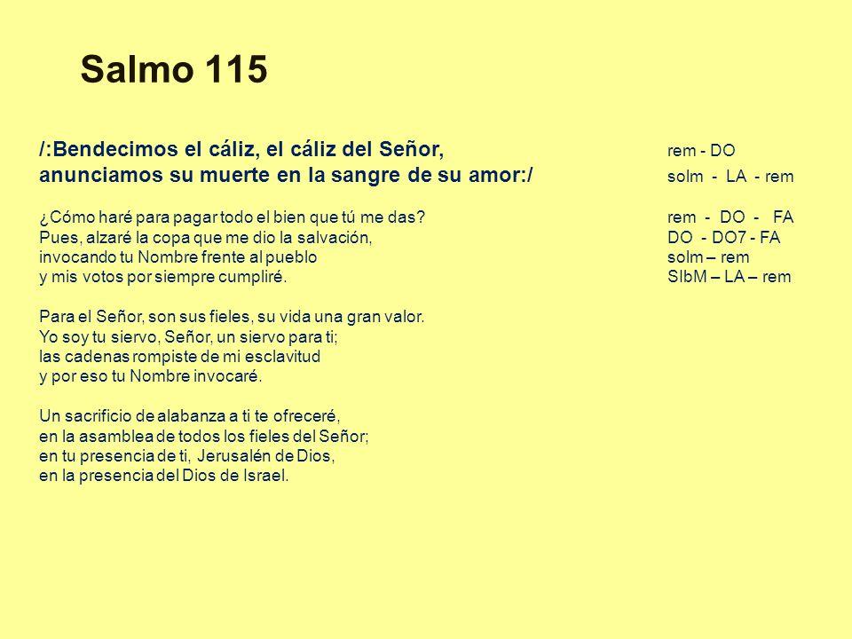 Salmo 115 /:Bendecimos el cáliz, el cáliz del Señor, rem - DO