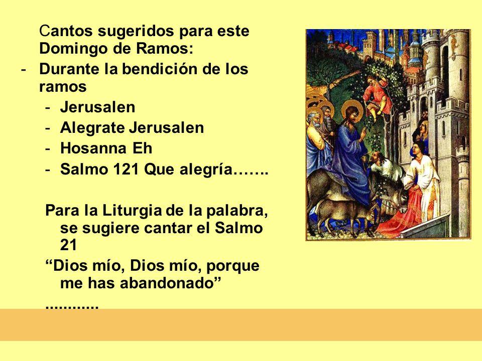 Durante la bendición de los ramos Jerusalen Alegrate Jerusalen
